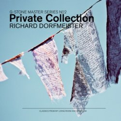 Richard Dorfmeister - G-Stone Master Series №2 Private Collection (2011)