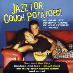 Jazz For Couch Potatoes! (2004)