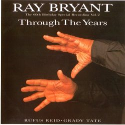 Ray Bryant - Through The Years vol.2 (1995)