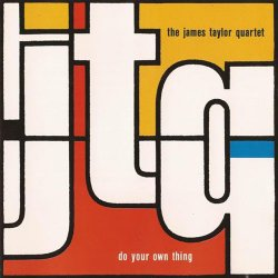James Taylor Quartet - Do Your Own Thing (1990)