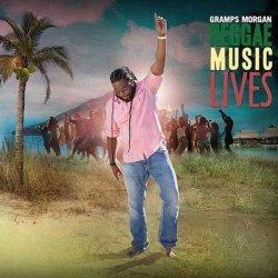 Gramps Morgan - Reggae Music Lives (2012)