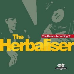 The Herbaliser – The Remix According To The Herbaliser (2012)