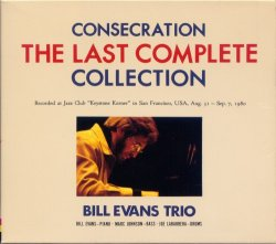 Bill Evans Trio - Consecration. The Last Complete Collection (1989) 8CD, Box Set