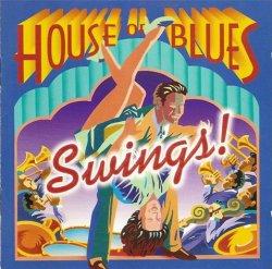 House Of Blues Swings! (1999)