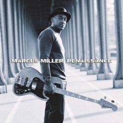 Marcus Miller - Renaissance (2012)