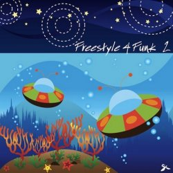 Freestyle 4 Funk 2. Compiled by Timewarp (2012)