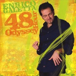 Enrico Galetta - 48 Hour Odyssey (2008)