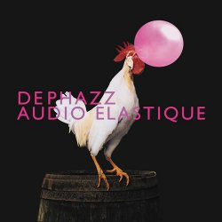 De Phazz - Audio Elastique (2012)