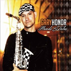Gary Honor - Heads & Tales (2012)