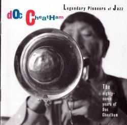 Doc Cheatham - The Eighty-Seven Years Of Doc Cheatham (1993)