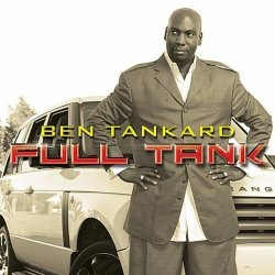 Ben Tankard - Full Tank (2012)