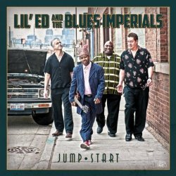 Lil' Ed And The Blues Imperials - Jump Start (2012)