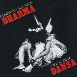 Companyia Electrica Dharma - L'angel de la dansa (2008)