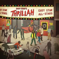 Easy Star All-Stars - Thrillah (2012)