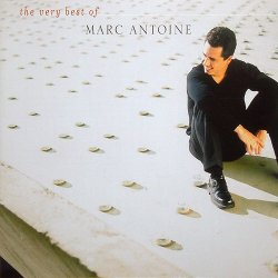 Marc Antoine - The Very Best Of Marc Antoine (2003)