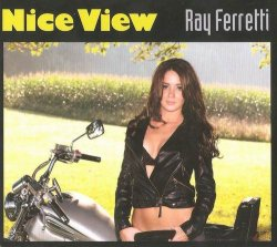 Ray Ferretti - Nice View (2009)