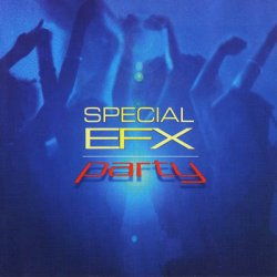 Special EFX - Party (2003)