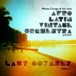 Afro Latin Vintage Orchestra - Last Odyssey (2012)