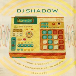 DJ Shadow - Total Breakdown (2012)