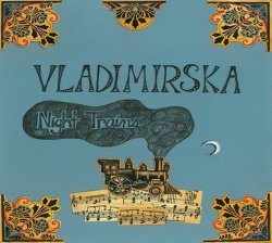 Vladimirska - Night Trains (2011)