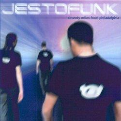 Jestofunk - Seventy Miles From Philadelphia (2003)