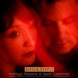 Kathryn Roberts And Sean Lakeman - Hidden People (2012)