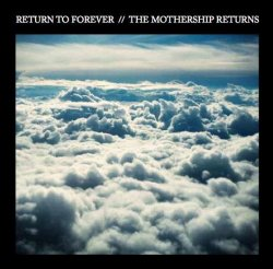 Return To Forever - The Mothership Returns (2012)Live