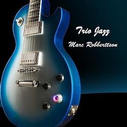 Marc Robberttson - Trio Jazz (2012)