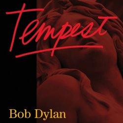 Bob Dylan - Tempest (2012)
