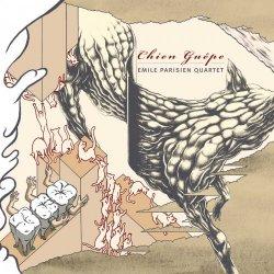 Emile Parisien Quartet - Chien Guepe (2012)