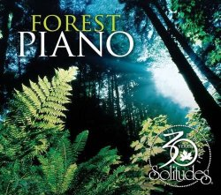 Dan Gibson & John Herberman - Forest Piano 30th Anniversary (2012)