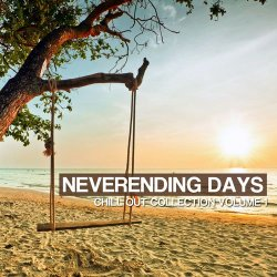 VA - Neverending Days Vol.1: Chill Out Collection (2012)