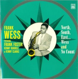 Frank Wess - North, South, East... Wess and No Count - 1956 (2012)