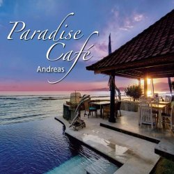 Andreas - Paradise Cafe (2012)