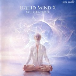 Chuck Wild - Liquid Mind X - Meditation (2012)