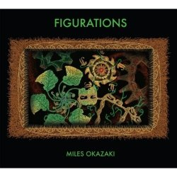 Miles Okazaki - Figurations (2012)