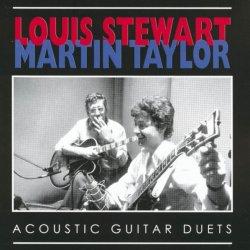Louis Stewart, Martin Taylor - Acoustic Guitar Duets (1985)
