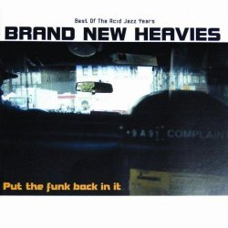 Brand New Heavies - Put The Funk Back In It (2001)