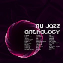 Nu Jazz Anthology (2007)