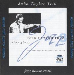 John Taylor Trio - Blue Glass (1991)