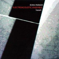 Evan Parker Electroacoustic Ensemble - Hasselt (2012)