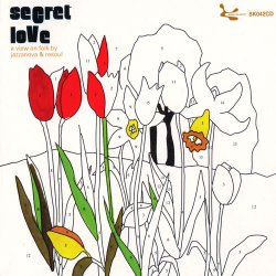 Secret Love: A View On Folk By Jazzanova & Resoul (2004)