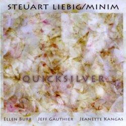 Steuart Liebig & Minim - Quicksilver (2004)
