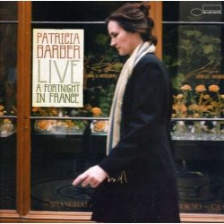 Patricia Barber - Live: A Fortnight in France (2004)
