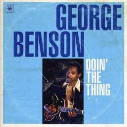 George Benson - Doin The Thing (2012)