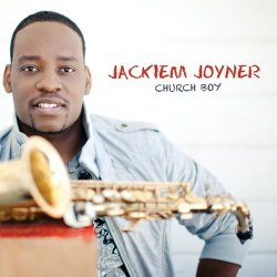 Jackiem Joyner - Church Boy (2012)