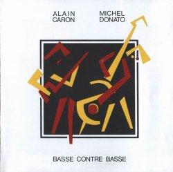 Alain Caron & Michel Donato - Basse Contre Basse (1992) Lossless