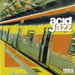 Label: Irma Records   	Жанр: Acid Jazz    	Год
