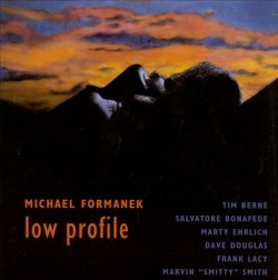 Michael Formanek - Low Profile (1996)