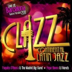 Paquito D'Rivera & Pepe Rivero - Clazz: Continental Latin Jazz (2011)